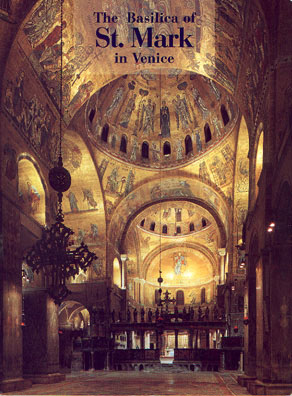 The Basilica of St.  Mark in Venice